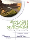 Lean-Agile Software Development Achieving Enterprise Agility