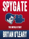 Spygate The Untold Story