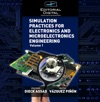 Simulation Practices For Electronics And Microelectronics Engineering Volume 1
