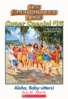 The Baby-Sitters Club Super Special 13 Aloha Baby-Sitters