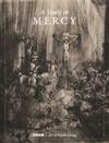 A Study In Mercy