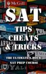 SAT Tips Cheats  Tricks - The Ultimate 1 Hour SAT Prep Course