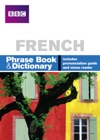 BBC French Phrase Book  Dictionary