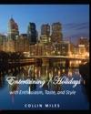Entertaining  Holidays With Enthusiasm Taste And Style