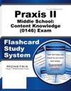 Praxis II Middle School Content Knowledge 0146 Exam Flashcard Study System