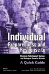 Individual Preparedness And Response To Chemical Radiological Nuclear And Biological Terrorist Attacks