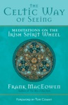 The Celtic Way Of Seeing