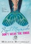 Real Mermaids Dont Wear Toe Rings
