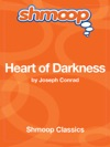 Heart Of Darkness Complete Text With Integrated Study Guide From Shmoop