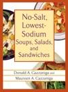 No-Salt Lowest-Sodium Soups Salads And Sandwiches