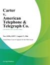 Carter V American Telephone  Telegraph Co
