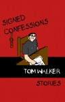 Signed Confessions
