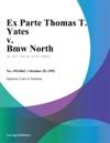 Ex Parte Thomas T Yates V Bmw North