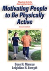 Motivating People To Be Physically Active Second Edition