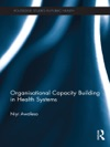 Organisational Capacity Building In Health Systems