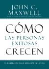 Cmo Las Personas Exitosas Crecen