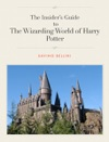 Insiders Guide To The Wizarding World Of Harry Potter