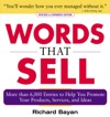 Words That Sell Revised And Expanded Edition  The Thesaurus To Help You Promote Your Products Services And Ideas