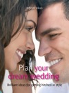 Plan Your Dream Wedding