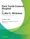 Park North General Hospital V Lydia G Hickman