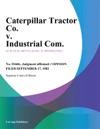 Caterpillar Tractor Co V Industrial Com