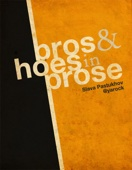 Bros & Hoes In Prose