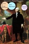 The Life Of George Washington Volume 1 To 5