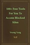 100 Free Tools For You To Access Blocked Sites