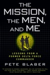 The Mission The Men And Me