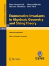 Enumerative Invariants In Algebraic Geometry And String Theory