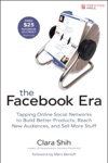 Facebook Era The Tapping Online Social Networks To Build Better Products Reach New Audiences And Sell More Stuff