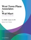 West Town Plaza Associates V Wal-Mart