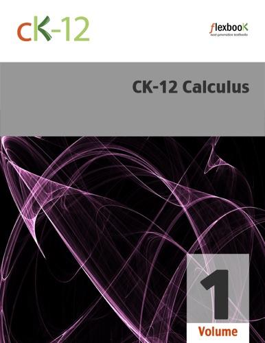 CK-12 Calculus Volume 1