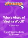 Whos Afraid Of Virginia Woolf Shmoop Learning Guide