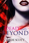 Dead And Beyond