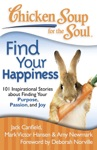 Chicken Soup For The Soul Find Your Happiness