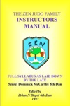 The Zen Judo Family Instructors Manual