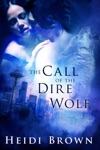 The Call Of The Dire Wolf