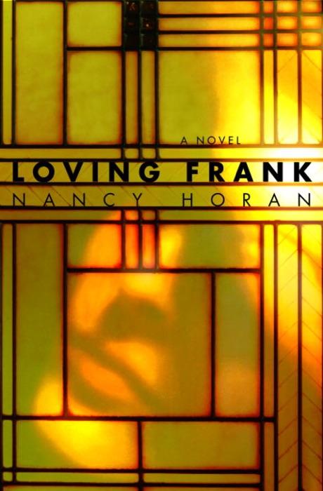 Loving Frank Nancy Horan Book