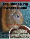 The Guinea Pig Owners Guide