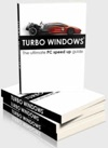 Turbo Windows  The Ultimate PC Speed Up Guide