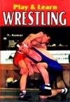 Play  Learn Wrestling