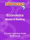 Shmoop Learning Guide Money  Banking