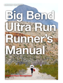Big Bend Runner's Manual