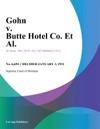 Gohn V Butte Hotel Co Et Al