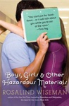 Boys Girls And Other Hazardous Materials