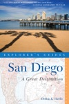 Explorers Guide San Diego A Great Destination Second Edition