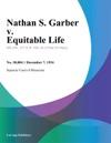 Nathan S Garber V Equitable Life