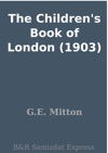 The Childrens Book Of London 1903