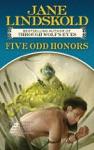 Five Odd Honors